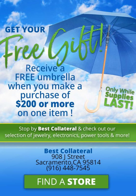 Receive a Free Umbrella with every $200 purchase at Best Collateral Sacramento Only