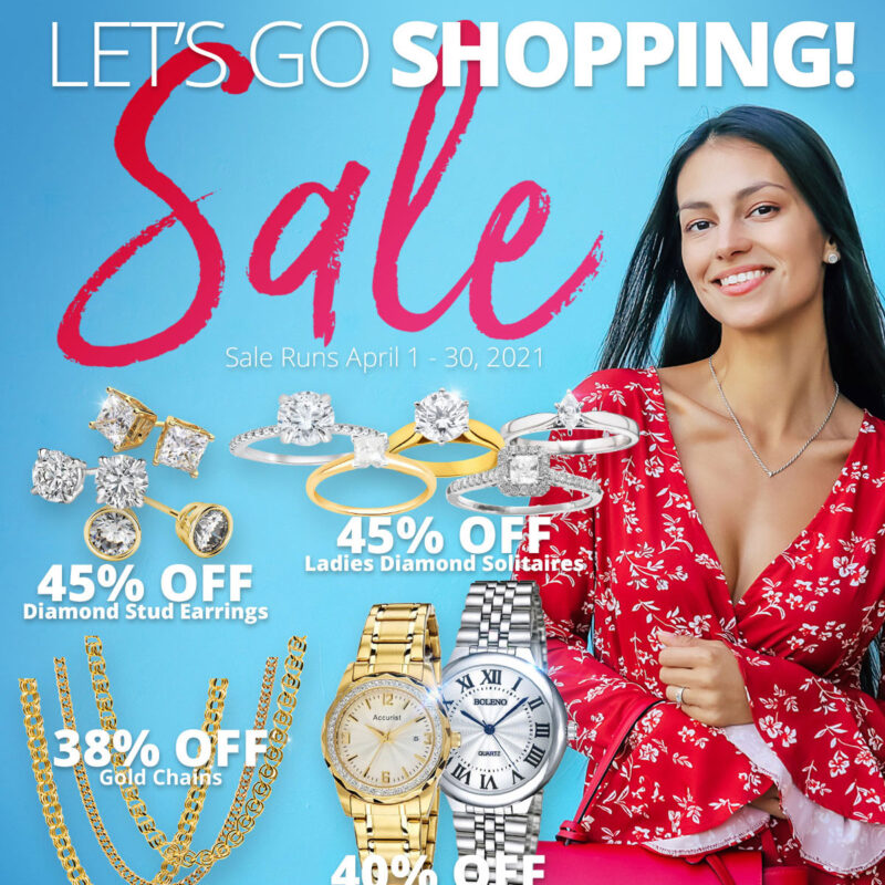 LET'S GO SHOPPING SALE! Sale Runs April 1 - 30, 2021